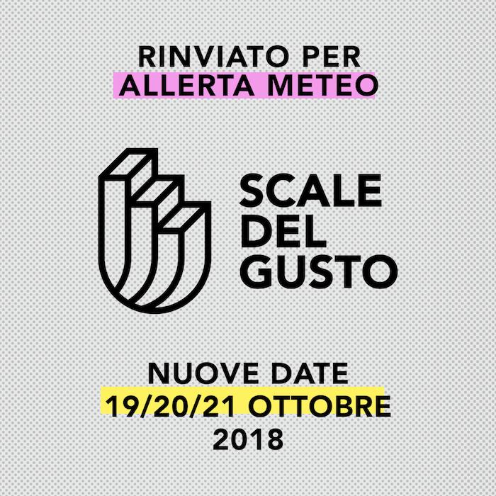 Allerta meteo: rinviata Scale del Gusto al 19, 20 e 21 ottobre